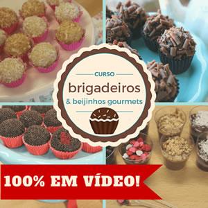 Curso de Brigadeiros e Beijinhos Gourmets em Vídeo